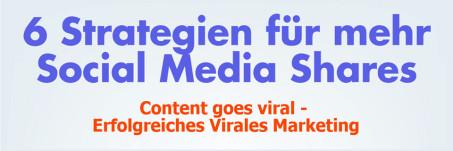 6 Strategien für mehr Social Media Shares – Infografik